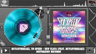 Mutantbreakz, Yo Speed - New Flava (feat. Mutantbreakz) (Original Mix)