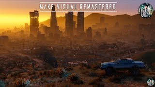 make Visual Remastered (4K Graphics Trailer) GTA V - NEXT - LEVEL Graphics Mod 2K18 | Project MVR |