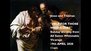 Sunday 19th April 11am service from  All Saints Vicarage Whitstable