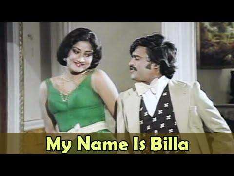 My Name is Billa - Rajinikanth, Sripriya - Billa - Tamil Classic Song