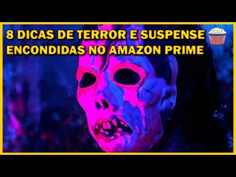 8 Filmes de Terror e Suspense escondidos no Amazon Prime