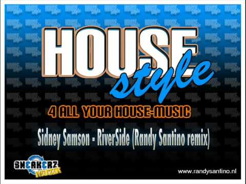 Sidney Samson - RiverSide ( RandySantino remix )