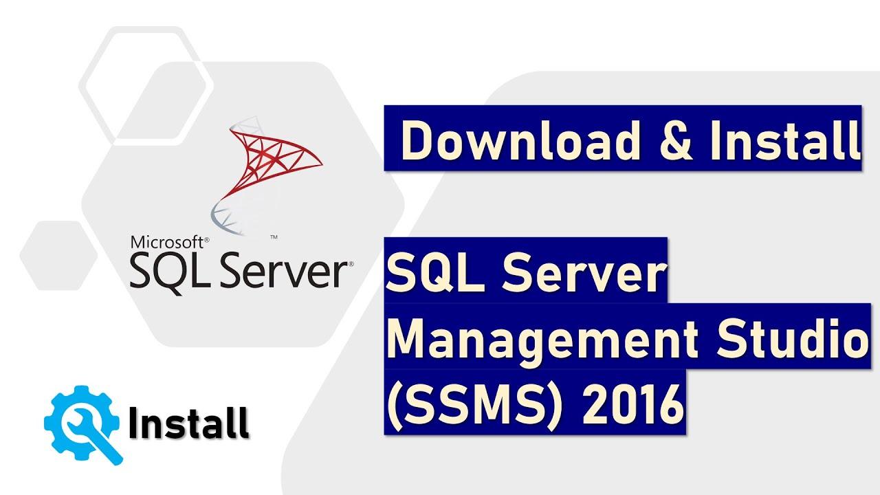 Install Sql Server Management Studio Ssms 2016 Youtube