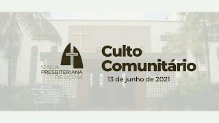 Culto Comunitário IPV (13/06/2021)