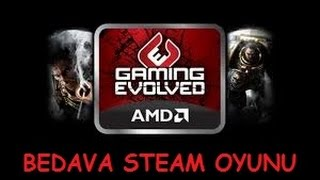 steam den bedava oyun almak amd gaming evolved 2