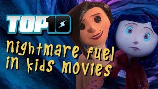 Top 10 Nightmare Fuel in Kids Movies