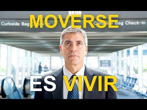 MOVERSE ES VIVIR (Pel. Amor sin Escalas)