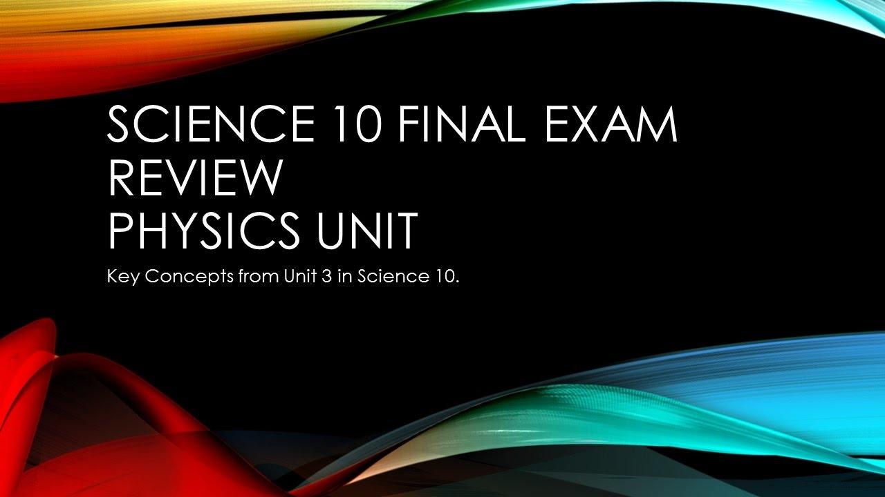 Final Exam Review Physics - Physics Teen
