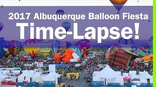 2017 Albuquerque International Balloon Fiesta Time-Lapse EP45