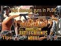 High damage guns in pubg mobile - TAMIL (தமிழ்) Powerfull &  best guns in each class