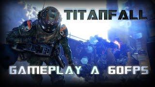 Titanfall - PC Gameplay 60Fps