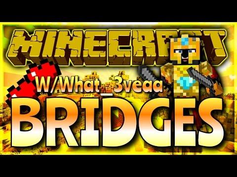 Minecraft Bridges - Mineplex Server w/What_3veaa
