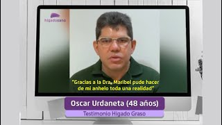 Testimonio Hígado Graso Oscar Urdaneta 48 años  - Webinar Hígado Graso 2