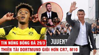 TIN NÓNG BÓNG ĐÁ 29/3 | CR7 giảm 100 tỷ lương giúp nhân viên – Thiên tài Dortmund giỏi hơn CR7, M10