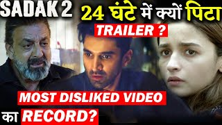 Sadak 2 Trailer Becomes Most Disliked Bollywood Film Trailer In 24 Hours!!
