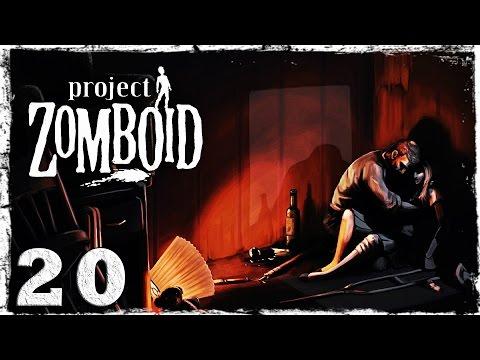 Смотреть прохождение игры [Coop] Project Zomboid. #20: И мир погрузился во мрак...