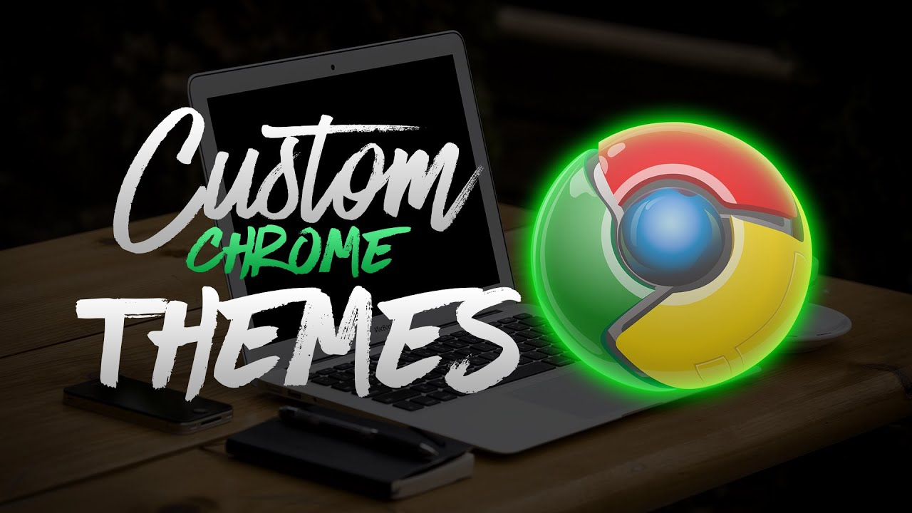 how to make your own custom google chrome theme 2017 youtube