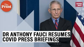 Dr Anthony Fauci resumes Covid…