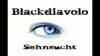 Blackdiavolo -  Sehnsucht  (longing) ♫♪ Electro Minimal Music 2012♫♪