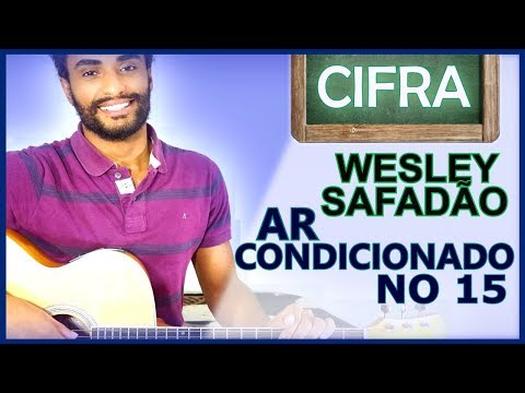 COMO TOCAR - Ar Condicionado no 15 Wesley Safadão
