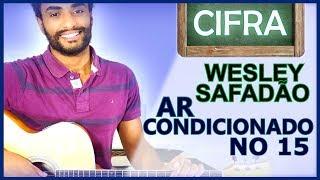 Como Tocar Ar Condicionado No 15 Wesley Safadão