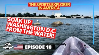 Episode 10: Tour Washington D.C.'s iconic monuments from your own kayak on the Potomac River