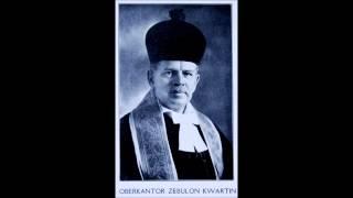 Cantor Zawel Kwartin Ashray Yoday S'ru oh