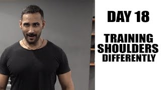 Day18- Training shoulders differently