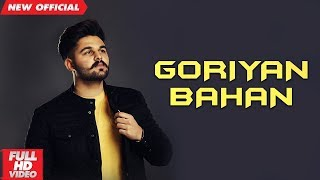 GORIYAN BAHAN (Full ) | A.P. SANDHU | Latest Punjabi Songs 2019 | MAD 4 MUSIC