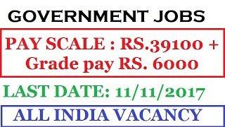 latest govt jobs | Government jobs 2017  | SPSC RECRUITMENT