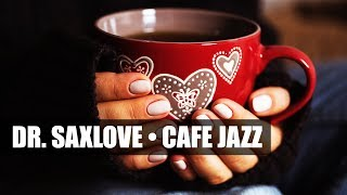 Cafe Jazz • Smooth Jazz Saxophone Instrumental Music for Relaxing and Study