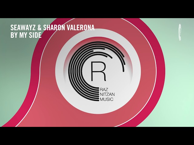 VOCAL TRANCE: Seawayz & Sharon Valerona - By My Side [RNM] + Lyrics