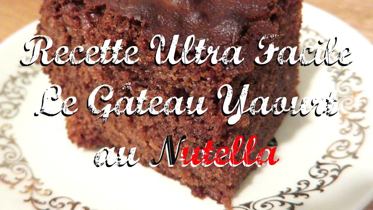 Recette Ultra Facile Le Gâteau Yaourt Nutella Heylittlejean