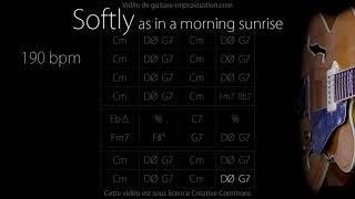 Softly as in a morning sunrise (190 bpm) : Jazz Backing Track