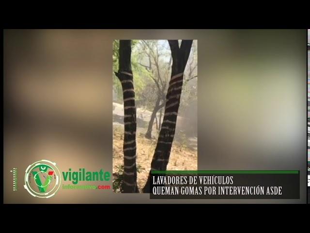 Lavadores de vehículos queman gomas por intervención ASDE