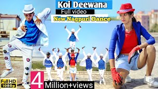 NEW Full HD NAGPURI SADRI DANCE VIDEO 2019😍Koi Deewana🎩Santosh Daswali😍BSB Crew