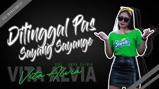 Vita Alvia - DITINGGAL PAS SAYANG SAYANGE | REMIX VERSION (Official Video)