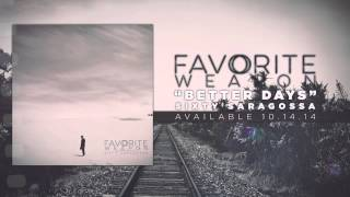 Favorite Weapon - Better Days