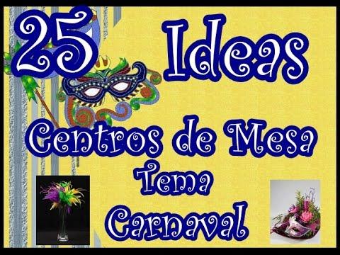 25 ideas de centros de mesa tema carnaval 25 ideas - Decoracion de carnaval ...