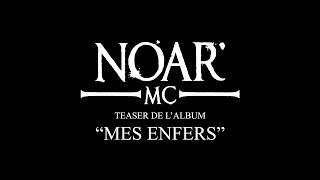 [IM] Noar MC - Mes enfers / Teaser album