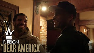 "P. Reign ""Dear America"" Vlog (Visits Drake's Home in LA - Allowed Back in the USA)"