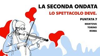 La seconda ondata: l'Italia e il Covid - Lo spettacolo deve...