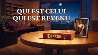 Film chrétien en français « Qui est Celui qui est revenu » Le Seigneur Jésus est déjà revenu