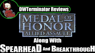Memorial Day 2017 Review - Medal of Honor: Allied Assault + Spearhead & Breakthrough Expansions