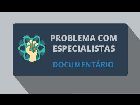 Problema com Especialistas (Documentário 2011)