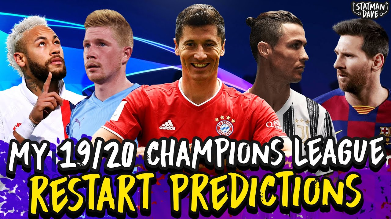 My 2019/20 Champions League Predictions…