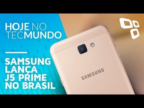 Samsung lança J5 Prime no Brasil - Hoje no TecMundo
