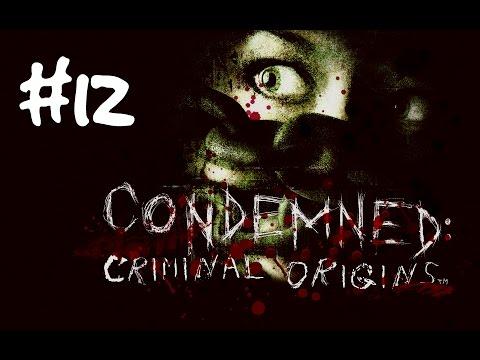 Condemned Criminal Origins-спасение Розы # 12