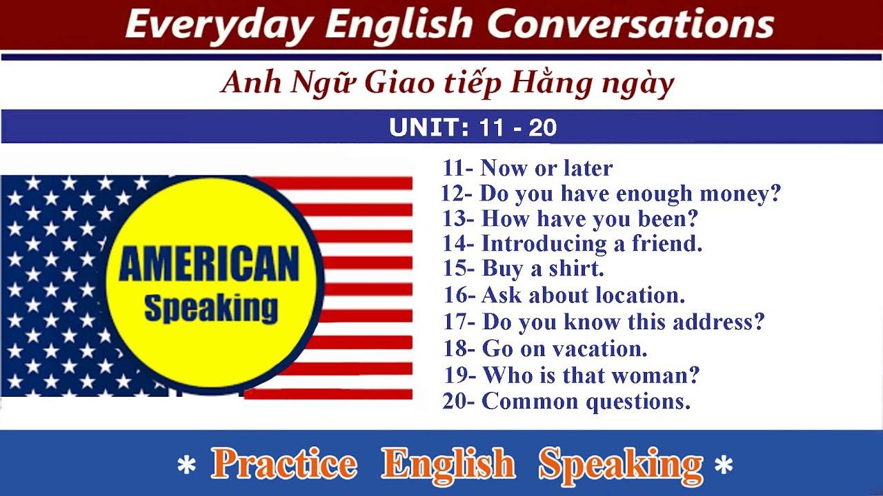 Tiếng Anh Giao Tiếp Cho Người Mới Bắt Đầu Bài 11 – 20
