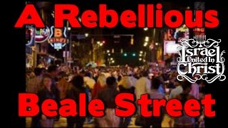 The Israelites: A Rebellious Beale St